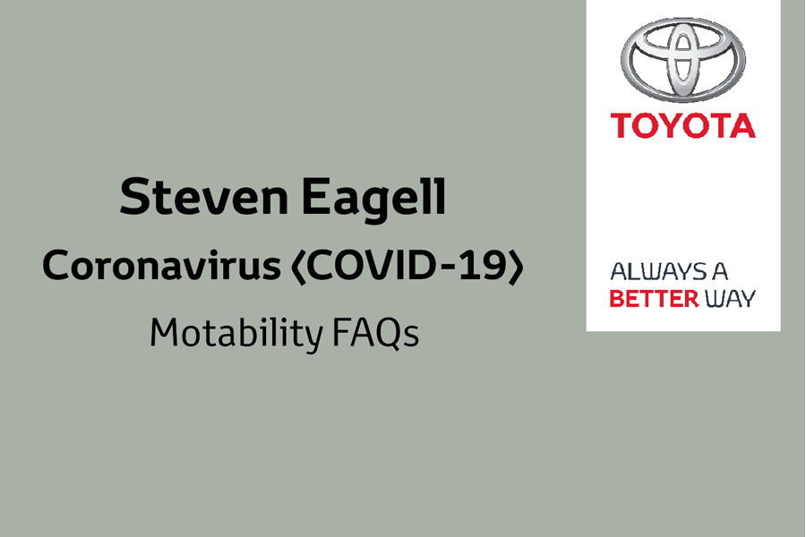 Toyota COVID-19 (Coronavirus) Motability FAQs
