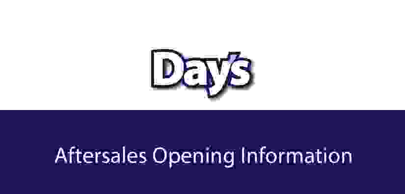 Day's Motor Group - Aftersales Opening Information