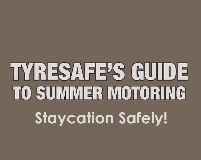 Are you tyres ready for a staycation?