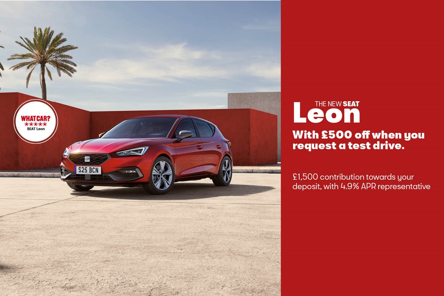 Seat Leon offer banner £500 test drive saving, £1500 deposit contribution and 4.9 APR