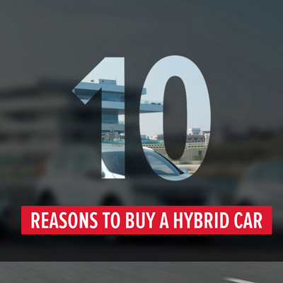 10 Reasons To Buy A Hybrid Car